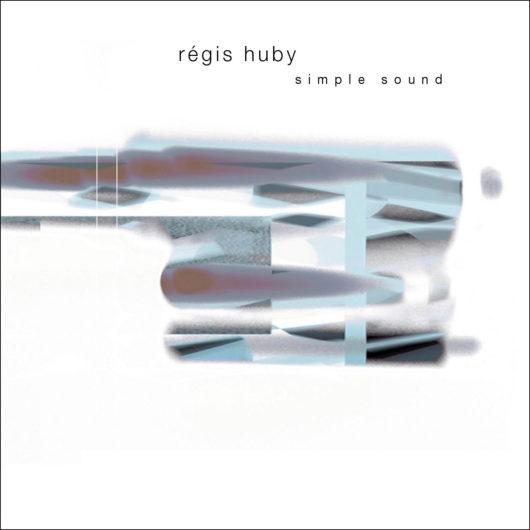 "Régis Huby ""Simple Sound"""