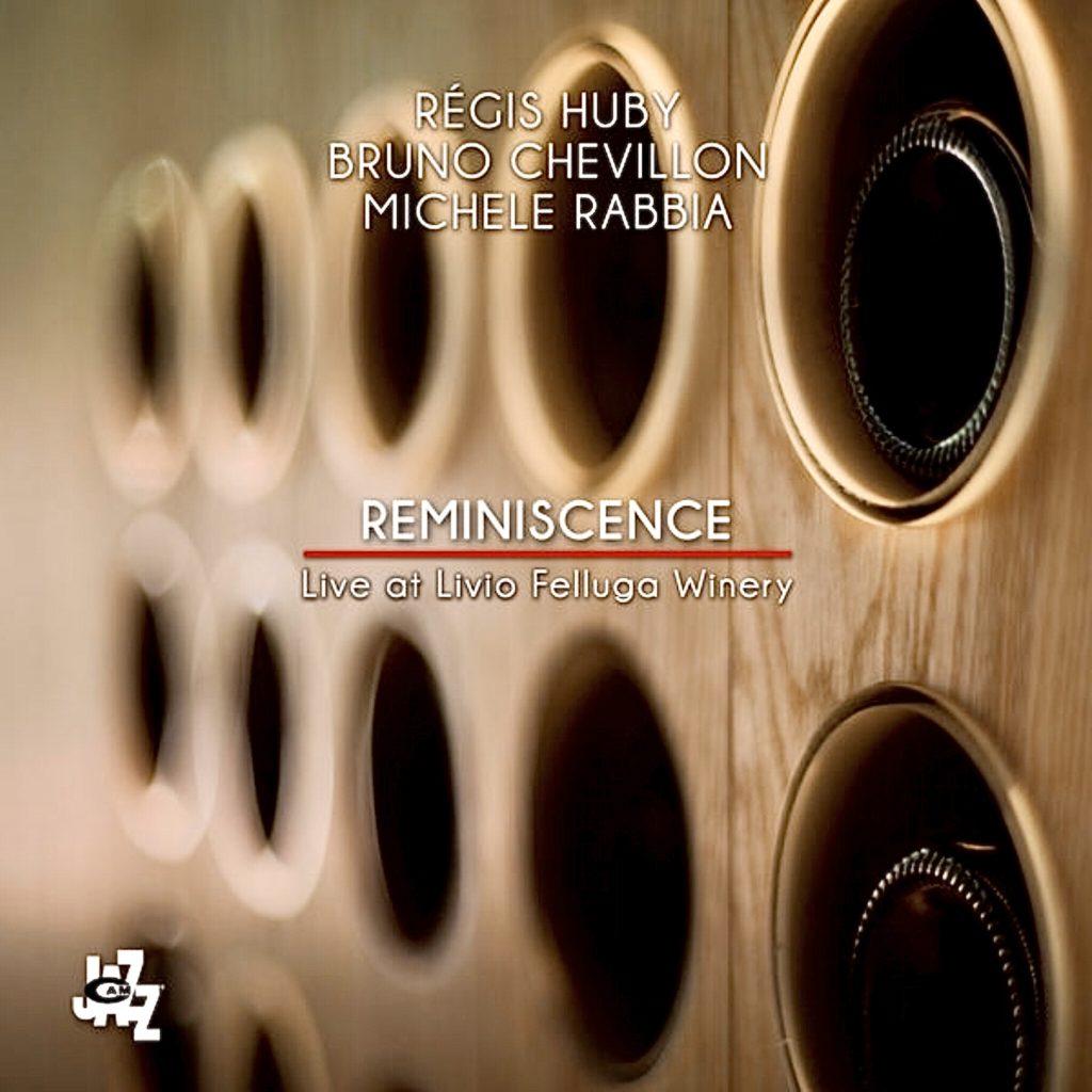 Reminiscence (Live at Livio Felluga Winery)